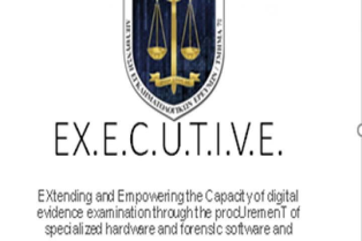 EX.E.C.U.T.I.V.E. Επέκταση και ενίσχυση των δυνατοτήτων εξέτασης ψηφιακών πειστηρίων μέσω αναβάθμισης εξοπλισμού και διενέργειας εκπαιδεύσεων- Ελληνική Αστυνομία